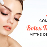 Botox Treatment Myths