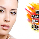 What Causes Saggy Brows? How to Get Rid of Wrinkles?