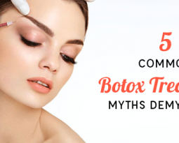 5 Common Botox Treatment Myths Demystified