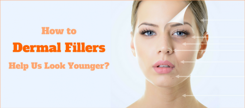 How do Dermal Fillers Help Us Look Younger?